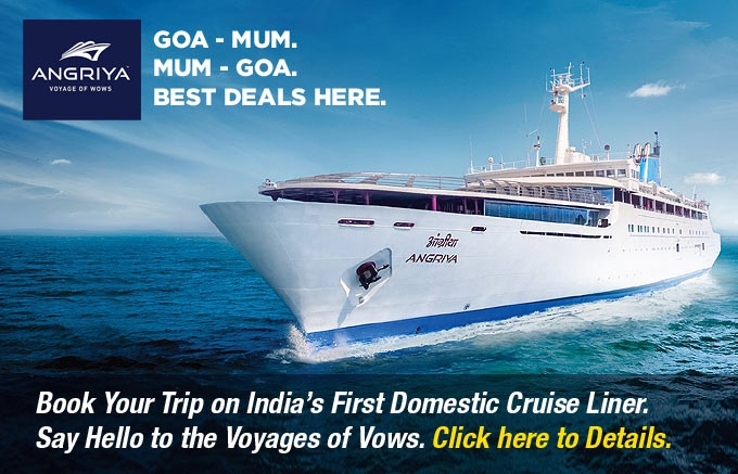 Angriya Cruises : Best Deal for Your Trip from Goa to Mumbai / Mumbai to Goa