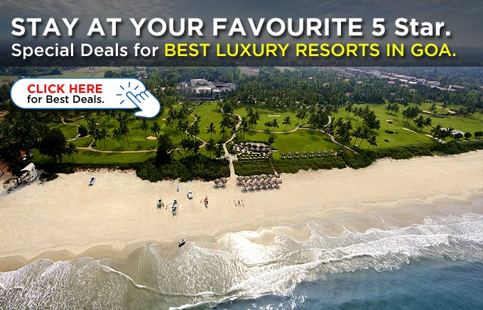 Luxury Hotels in Goa | Book Now and Avail Best Discounts for 5 Star Resorts in Goa