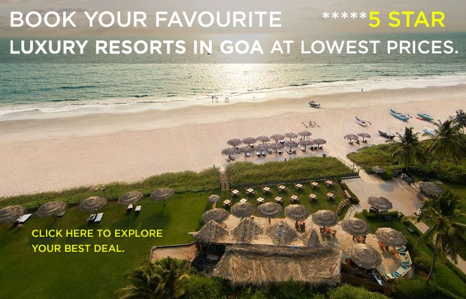 Luxury Hotels in Goa at Lowest Prices, Explore your Best Deals Here