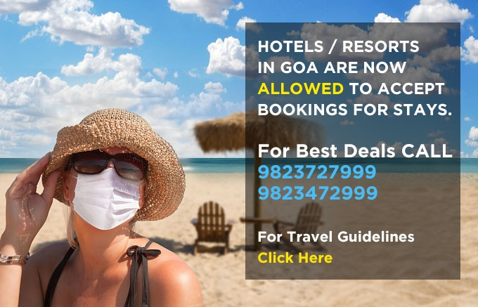 Goa Opens for Tourism : Book Your Hotels / Resorts in Goa for Your Vacations